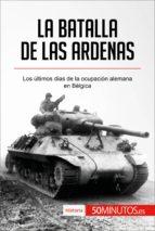 la batalla de las ardenas (ebook)-9782808002806