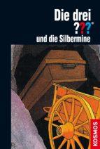 die drei ??? und die silbermine (drei fragezeichen) (ebook) m.v. carey 9783440143506
