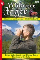 wilderer und jäger 11 – heimatroman (ebook)-xenia eisenhart-m. bachmann-9783740907006