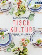 tischkultur (ebook) björn kroner 9783766723406