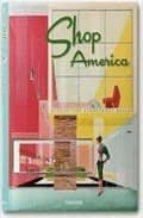 shop america (taschen sale)-jim heimann-9783822842706
