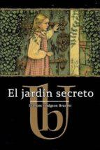 el jardín secreto   ilustrado (ebook) frances hodgson burnett frances hodgson burnett frances hodgson burnett 9786050438406