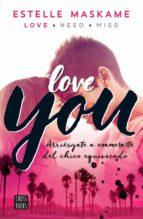 you 1. love you (edición mexicana) (ebook) estelle maskame 9786070734106