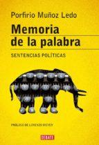 memoria de la palabra (ebook)-porfirio muñoz ledo-9786073118606