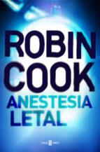 anestesia letal-robin cook-9788401017506
