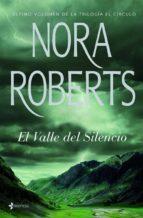 el valle del silencio (ebook)-nora roberts-9788408005506