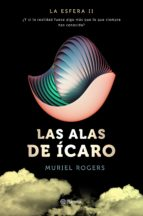 la esfera: las alas de ícaro (trilogía la esfera 2) muriel rogers 9788408157106