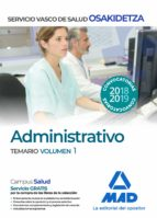 administrativos del servicio vasco de salud-osakidetza. temario volumen 1-9788414215906