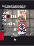 los dioses de berlin-luis guerra-9788415009306
