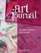 art journal: mi diario artistico paso a paso 9788415053606