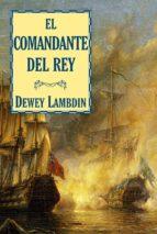 el comandante del rey-dewey lambdin-9788415157106