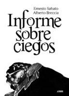 informe sobre ciegos-ernesto sabato-alberto breccia-9788415163206