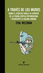a traves de los muros-eyal weizman-9788415217206