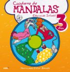 cuaderno de mandalas - educacion infantil 3 años-esther armada-9788415278306