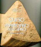 queso parmigiano reggiano 9788415372806