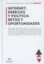 internet, derecho y política: retos y oportunidades-ana maria delgado garcia-9788415663706