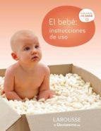 el bebé: instrucciones de uso 9788415785606