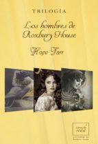 los hombres de roxbury house (trilogía) (ebook)-hope tarr-9788415854906