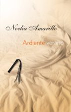 ardiente verano (ebook)-noelia amarillo-9788415952206