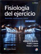 fisiología del ejercicio. nutrición, rendimiento y salud william d. mcardle 9788416004706