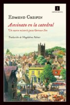 asesinato en la catedral (serie gervase fen 2) edmund crispin 9788416542406
