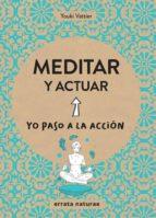 meditar y actuar youki vattier 9788416544806