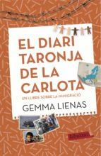 el diari taronja de la carlota gemma lienas 9788416600106