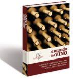 el mundo del vino (2ª ed.)-9788416641406