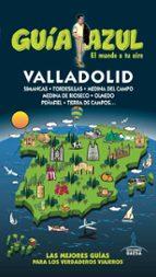 valladolid 2016 (guía azul) 2ª ed.-paloma ledrado villafuertes-9788416766406
