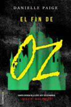 el fin de oz (ebook)-danielle paige-9788416867806