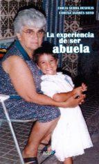 la experiencia de ser abuela (ebook)-emilia serra desfilis-lorena. andrés soto-9788416956906