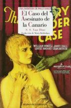 el caso del asesinato de la canario (serie philo vance 2) s.s. van dine 9788416968206
