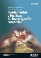 fundamentos y tecnicas de investigacion comercial elena abascal fernandez 9788417024406