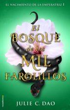 el bosque de los mil farolillos julia c. dao 9788417092306