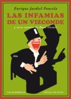 las infamias de un vizconde y otros cuentos de buen humor enrique jardiel poncela 9788417146306