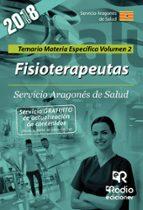 fisioterapeutas: servicio aragones de salud: temario materia especifica (vol. 2) 9788417287306