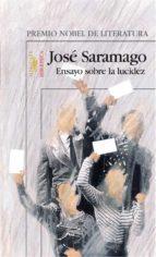 ensayo sobre la lucidez (premio nobel de literatura) jose saramago 9788420401706