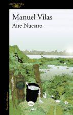 aire nuestro (ebook)-manuel vilas-9788420492506