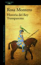 historia del rey transparente (ebook)-rosa montero-9788420498706