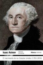 el nacimiento de los estados unidos (1763 1816) isaac asimov 9788420609706