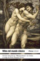 mitos del mundo clasico rosa navarro duran 9788420678306