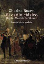 el estilo clasico: haydn, mozart, beethoven (2ª ed. ampl.) charles rosen 9788420697406