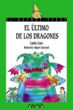 el ultimo de los dragones-carles cano-9788420735306