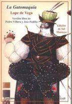 la gatomaquia felix lope de vega y carpio 9788424511906
