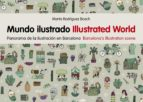 mundo ilustrado. illustrated world marta rodriguez bosch 9788425227806
