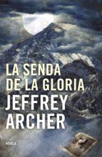 la senda de la gloria-jeffrey archer-9788425344206