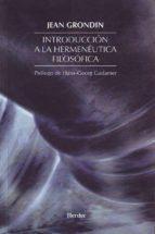 introduccion a la hermeneutica filosofica-jean grondin-9788425421006