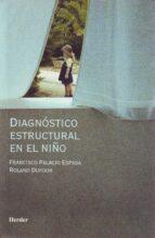 diagnostico estructural en el niño francisco palacio espasa roland dufour 9788425422706