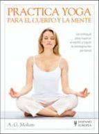 practica yoga para el cuerpo y la mente-a.g. mohan-9788425511806