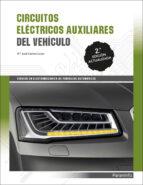 circuitos electricos auxiliares del vehiculo 2017 (2ª ed.)-maria jose llanos lopez-9788428338806
